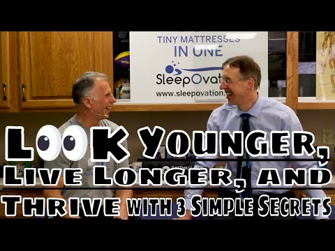 Look Younger, Live Longer & Thrive with 3 Simple Secrets
