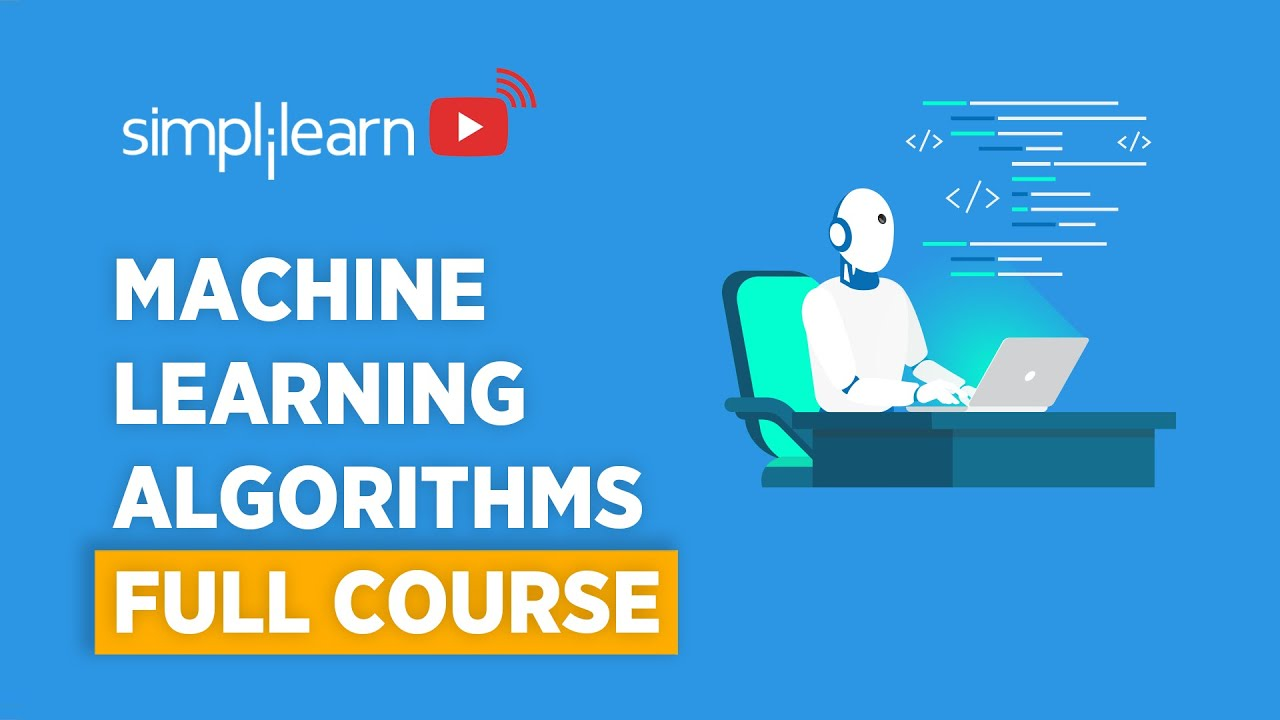 Machine Learning Algorithms Full Course   Machine Learning Algorithms Explained
