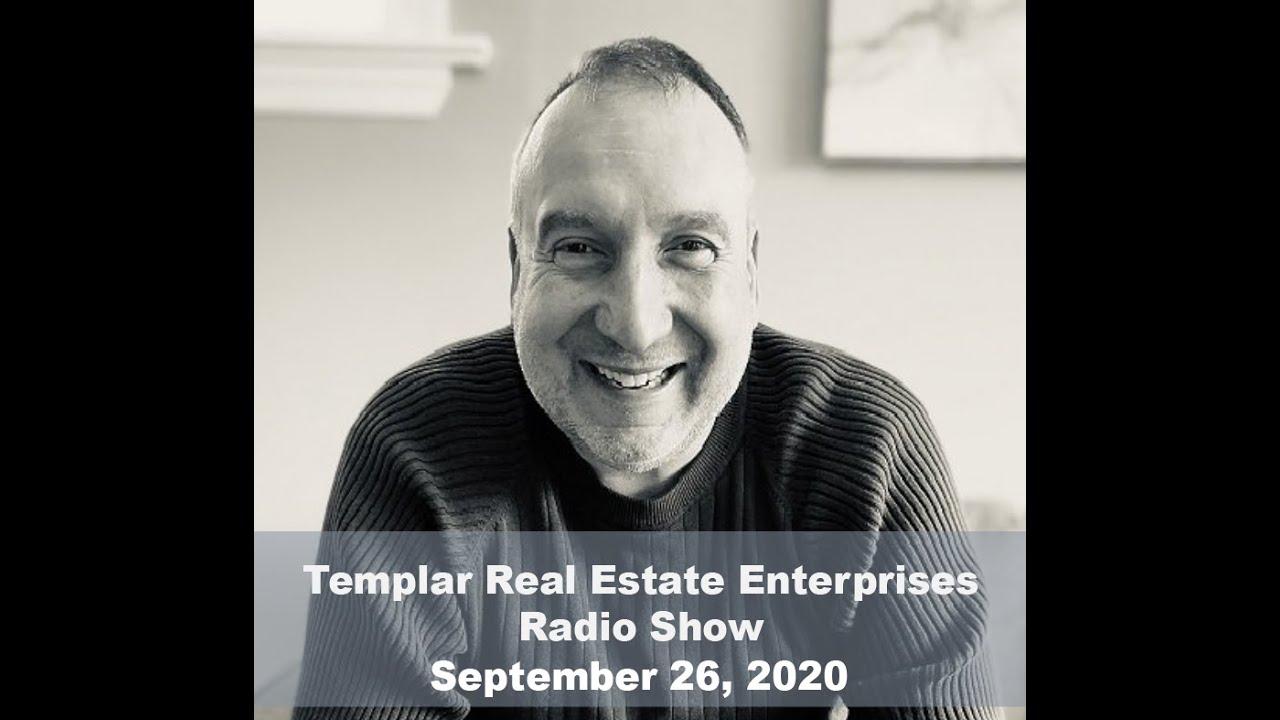 Templar Real Estate Radio Talk Show September 26, 2020