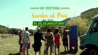 Festival Samba Al Pais 2017 | 10ème édition | Saint Antonin Noble Val