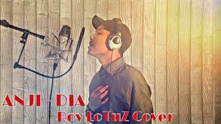 ANJI - DIA (Roy LoTuZ Cover)