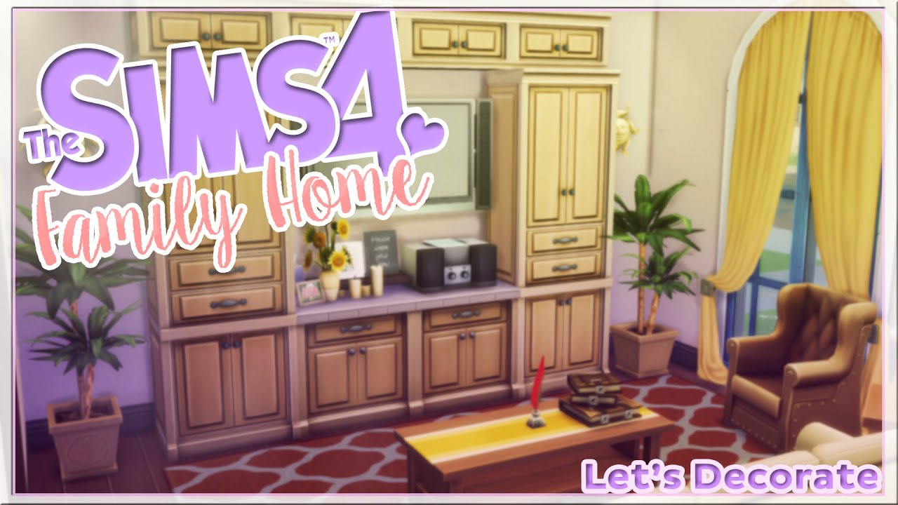 The sims 4 family house decor youtube for 4 home decor