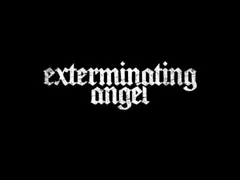 EXTERMINATING ANGEL - S/T [2013]