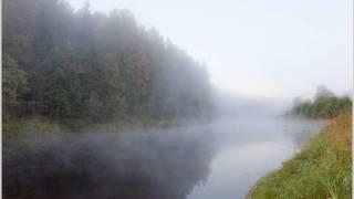 С Дубровин и Л Шепилова  - А над речкой туман