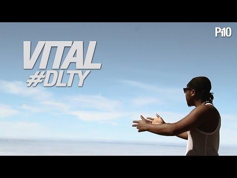 P110 - Vital - #DLTY [Net Video]
