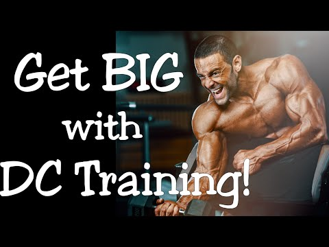 Get BIG with DC Training! (Hypertrophy Training to the MAX!)