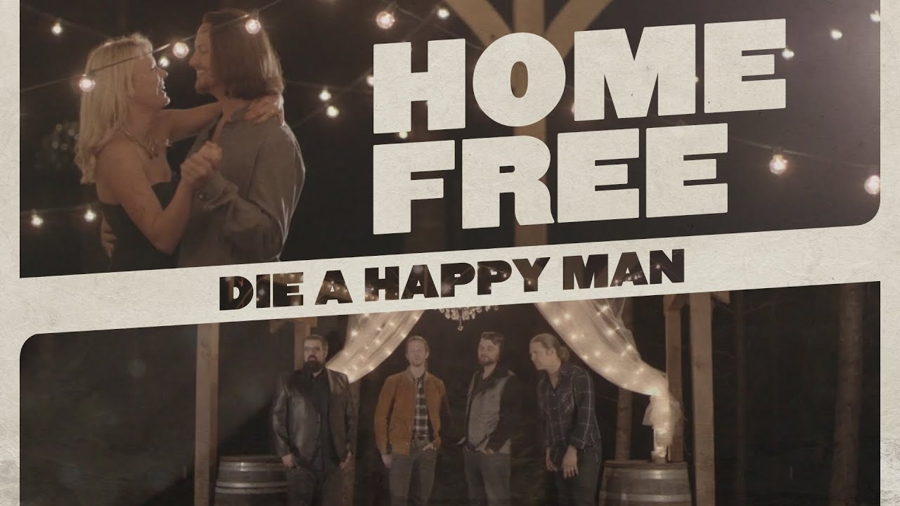 thomas rhett - die a happy man  home free cover