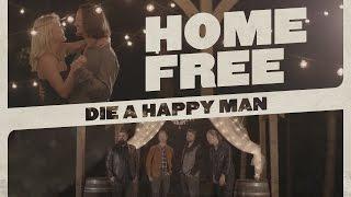 Thomas Rhett Die A Happy Man Home Free Cover