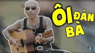 Ôi Đàn Bà - Phú Lê ( Nhạc Mừng 8/3 )| OFFIKIALL MUSIC VIDEO