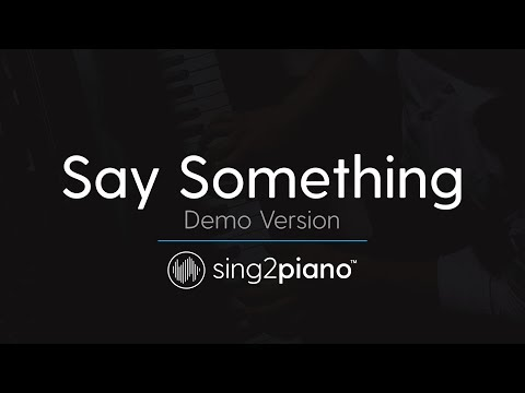 Say Something (Piano Karaoke Version) A Great Big World & Ch