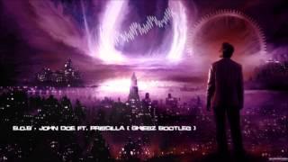 B.o.B - John Doe ft. Priscilla (Ghiesz Bootleg) [HQ Preview]