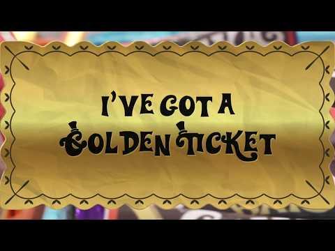 I've got a Golden Ticket