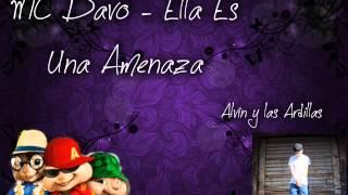 MC Davo - Ella Es Una Amenaza - Alvin y las Ardillas