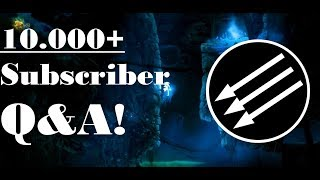 The GREAT 10.000+ Subscriber Q&A!