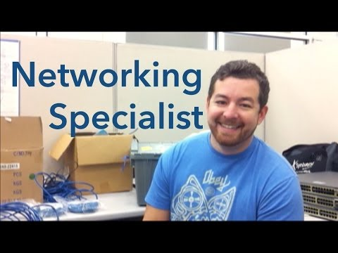 So You Want to Be a Networking Specialist?