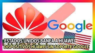 Google cierra tratos comerciales con Huawei