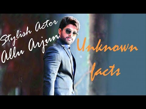 Lets know about Allu Arjun   Unknown facts   Saahil Chandel