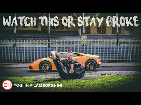 Before You Buy Something - WATCH THIS or STAY BROKE! [Yogi in a Lamborghini]