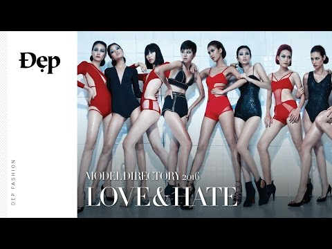 {Đẹp Fashion} MODEL DIRECTORY 2016: LOVE & HATE