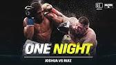 One Night: Joshua vs. Ruiz
