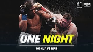One Night: Joshua vs. Ruiz