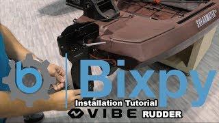 Vibe Rudder Bixpy Motor Install Tutorial