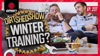 Maintaining Mountain Biking Fitness Over The Winter | Dirt Shed Show Ep. 237