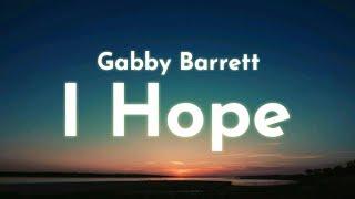 Gabby Barrett - I Hope (Lyrics) Ft. Charlie Puth