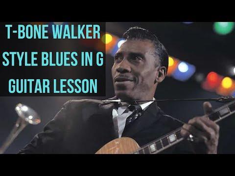 T- Bone Walker Style Blues in G Guitar Lesson