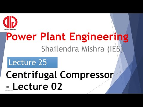 Power Plant Engineering 25 | Centrifugal Compressor | Slip | Velocity Diagram