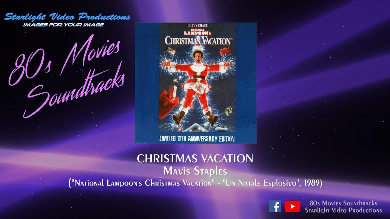 Christmas Vacation Soundtrack.Christmas Vacation Mavis Staples National Lampoon S Christmas Vacation 1989