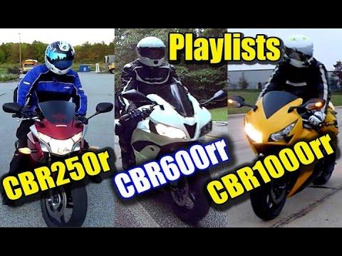 My Honda CBR250r CBR600rr CBR1000rr Video Playlists
