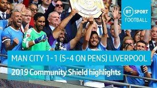 Man City vs Liverpool (1-1, 5-4 on pens) | 2019 Community Shield highlights