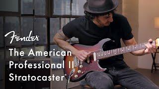 Exploring The American Professional II Stratocaster | American Professional II Series | Fender