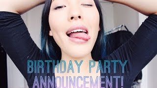 Birthday Party Announcement!! Thumbnail