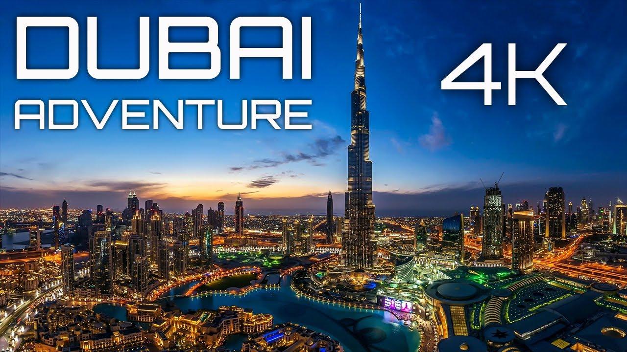 DUBAI ADVENTURE | 4K