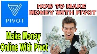 Online Money Making Trick   Make Money Online Easily By Pivot   Pivot Money making trick   Bitcoins