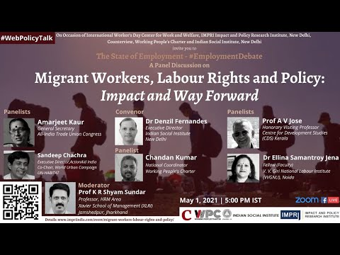 Panel Discussion on Migrant Workers, Labour Rights, and Policy: Impact and Way Forward