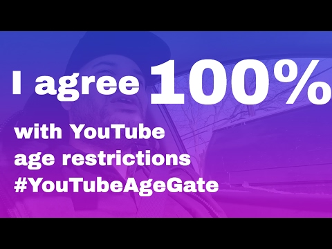 I agree 100% with YouTube age restrictions #YouTubeAgeGate