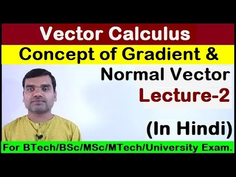 Vector Calculus - Concept of Gradient in Hindi