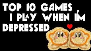 Top 10 Games I Play When I'm Depressed  - ZeldaWars