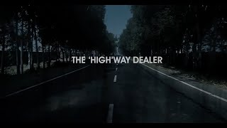 You Can't Miss This Epic Film  Trailer | The Highway Dealer