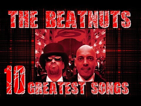 THE BEATNUTS TOP 10 GREATEST SONGS