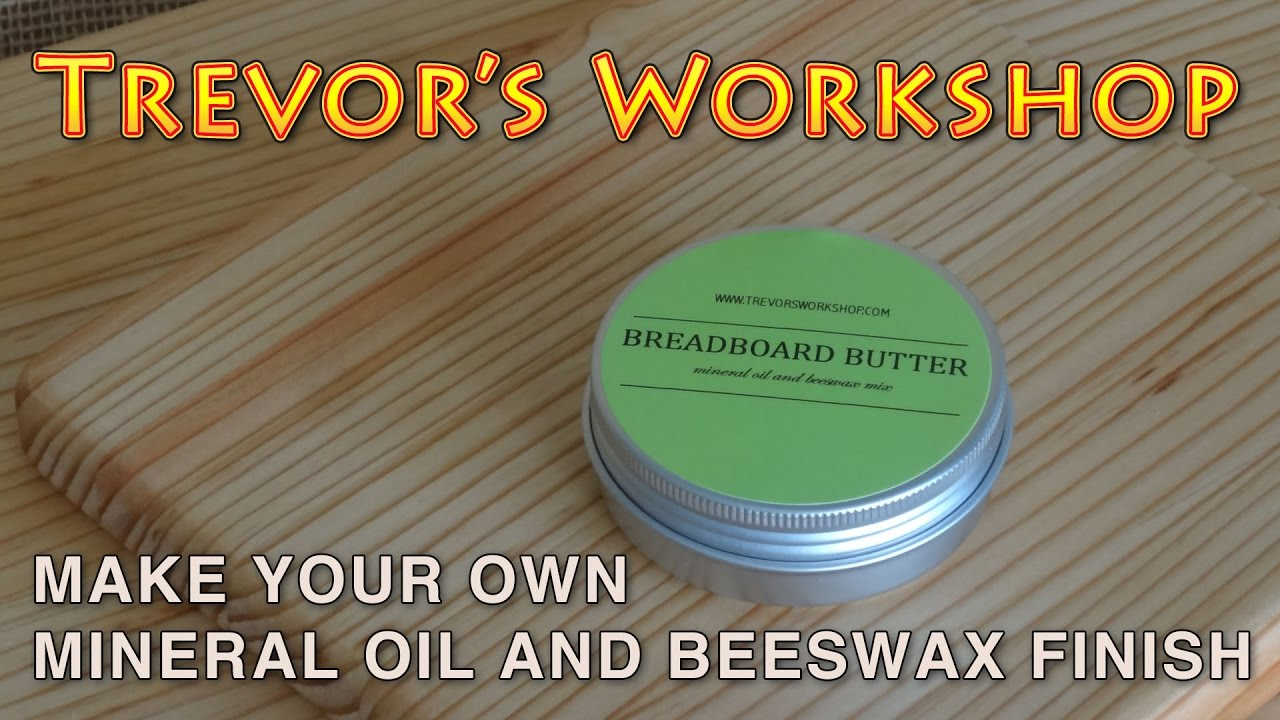 Homemade Mineral Oil And Beeswax Finish Youtube