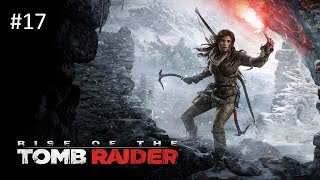 Rise of The Tomb Raider -- #17 El ataque de la Trinidad -- Gameplay Español