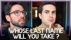 Same-Sex Marriage: Whose Last Name Will You Take?