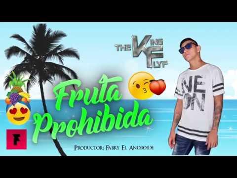 The King Flyp - Fruta Prohibida .(Prod By:...