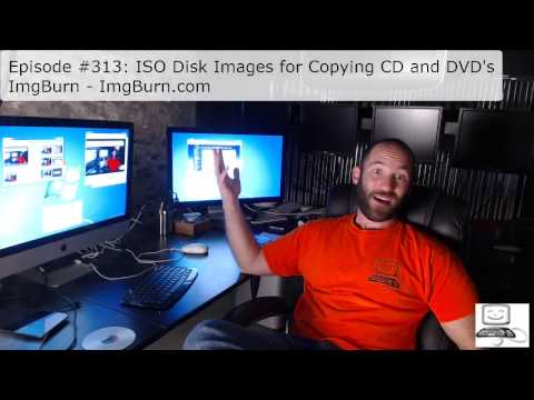Episode #313: ISO Disk Images for Copying CD and DVDs