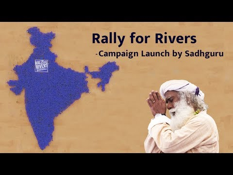 Rally for Rivers - Campaign Launch by Sadhguru