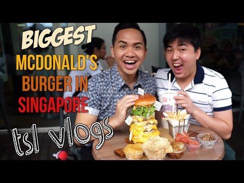 BIGGEST MCDONALD'S BURGER IN SINGAPORE! | TSL Vlogs